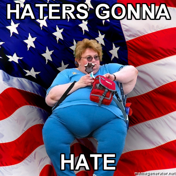 haters-gonna-hate-fat-american.jpg